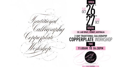 2 Day Traditional Calligraphy 'Copperplate'  Workshop