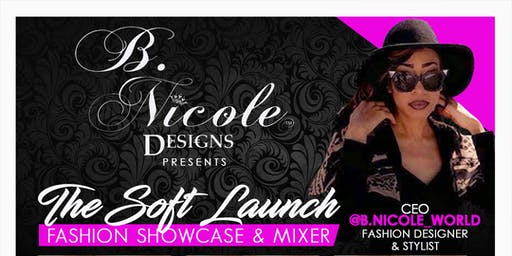 B.Nicole Designs presents The Soft Launch