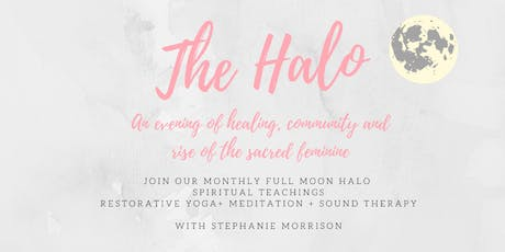 The Halo: An evening of spiritual coaching, meditation, restorative yoga and sound therapy tickets