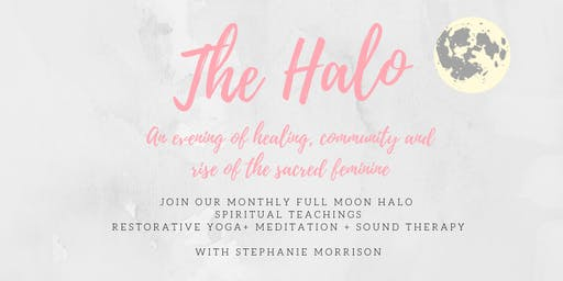 The Halo: An evening of spiritual coaching, meditation, restorative yoga and sound therapy