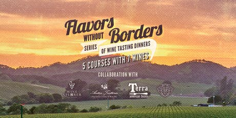 Flavors Without Borders-Series of Wine Tasting Dinners 2 of 3 tickets