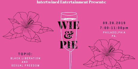 Wine and Pie: Black Liberation and Sexual Freedom tickets