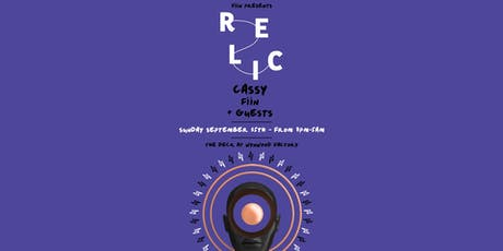 Relic featuring Cassy, Fiin & More tickets