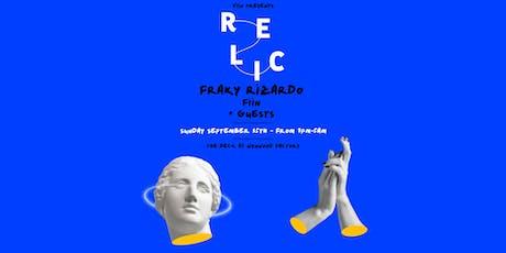 Relic featuring Franky Rizardo, Fiin & More tickets