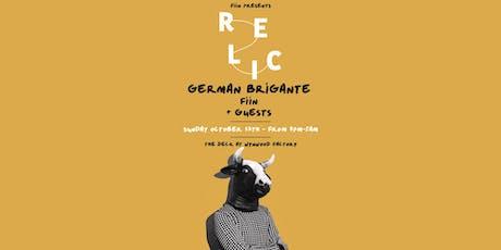 Relic featuring German Brigante, Fiin & More tickets