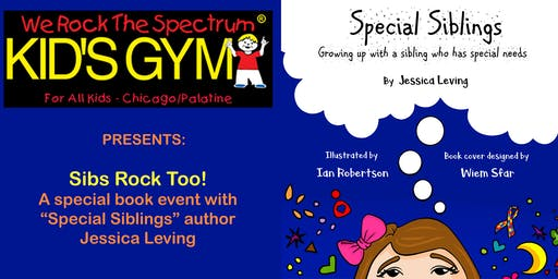"""Sibs Rock Too! Book event with """"Special Siblings"""" author Jessica Leving"""