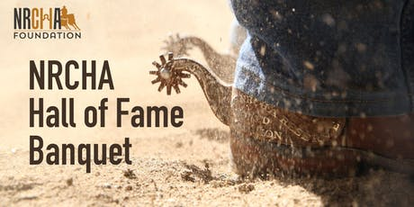 NRCHA Hall of Fame Banquet tickets
