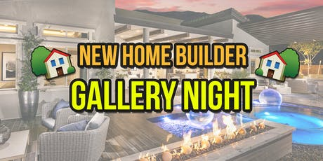 New Home Builders GALLERY NIGHT - Las Vegas Real Estate - Sept 11 tickets