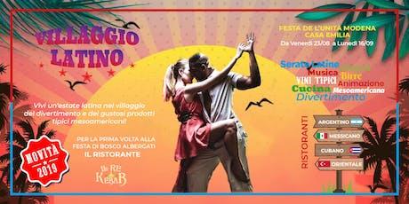 Villaggio Latino - Festa de l'Unità Modena Casa Emilia biglietti