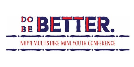 Napa Multi-Stake Mini Youth Conference tickets
