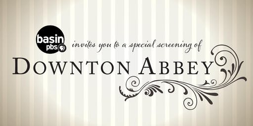 Basin PBS Advance Screening Event of Downton Abbey, The Movie