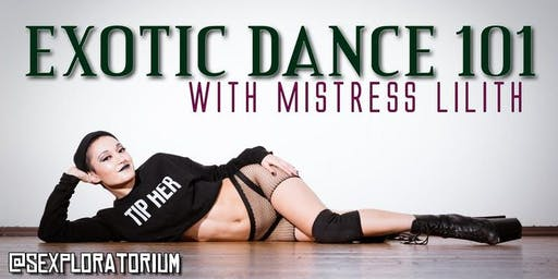 Exotic Dance 101 w/Mistress Lilith