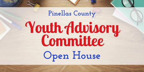 Pinellas County Youth Advisory Committee Open House tickets