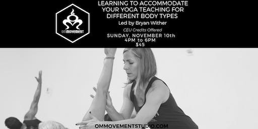 Learning to Accommodate Your Yoga Teaching for Different Body Types