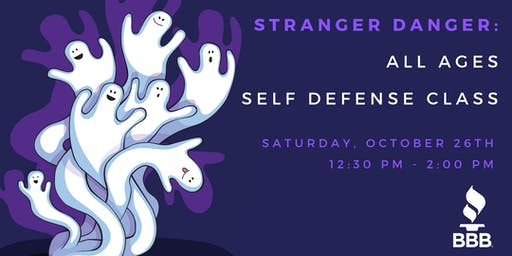 Stranger Danger: All Ages Self Defense Class