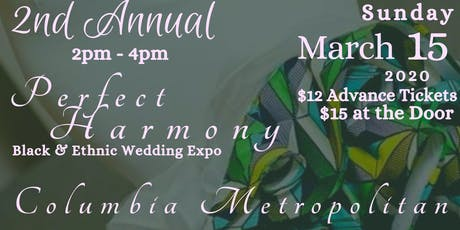 2nd Annual Perfect Harmony Black & Ethnic Bridal Expo tickets