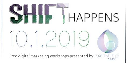 SHIFT Happens - One Day Digital Marketing Workshop
