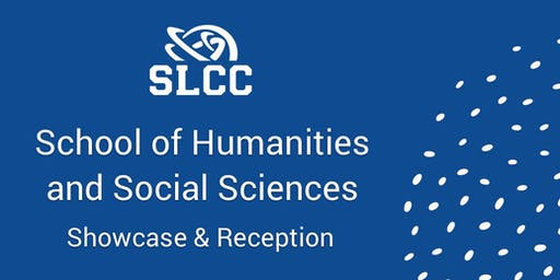SLCC School of Humanities and Social Sciences Showcase & Reception