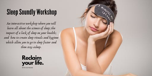 Sleep Soundly Workshop- August