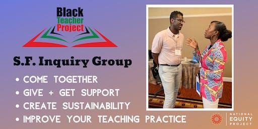 Black Teacher Project - San Francisco Inquiry Group