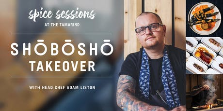 Spice Sessions - Shobosho  Takeover tickets