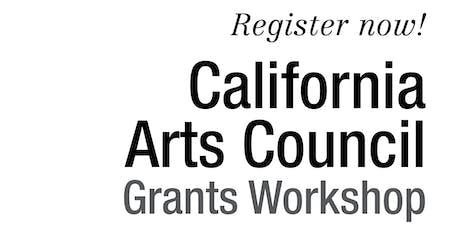 2019 California Arts Council Grants Workshop: Sacramento tickets