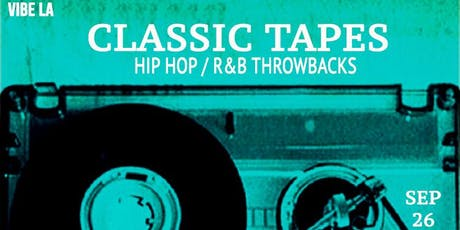 Classic Tapes: Hip Hop / R&B Throwback Party tickets