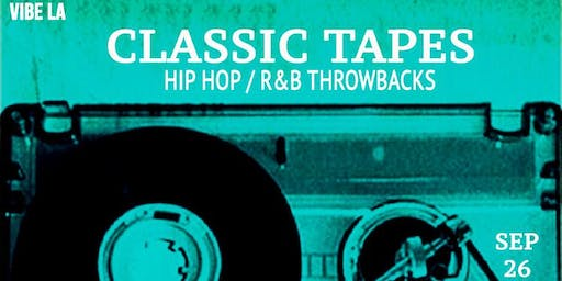 Classic Tapes: Hip Hop / R&B Throwback Party
