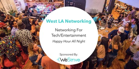 West LA Tech/Entertainment Happy Hour #MakeNetworkingFun tickets