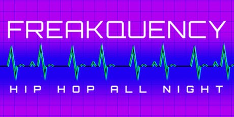 Freakquency: Hip-Hop Night tickets