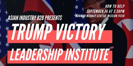 AIB2B Trump Victory Leadership Institute tickets