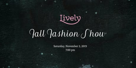 Lively's Fall Fashion Show tickets