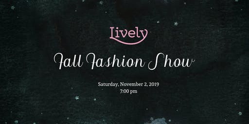Lively's Fall Fashion Show