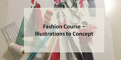 Fashion Course - Illustration to Concept