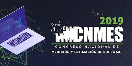 CNMES 2019 Congreso Nacional de Medición y Estimación de Software entradas