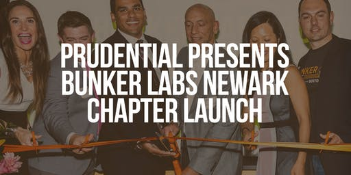 Prudential Presents Bunker Labs Newark Chapter Launch