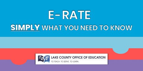 E-Rate: Simply What You Need to Know tickets