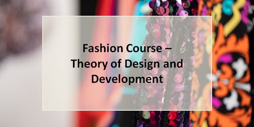 Fashion Course - Theory of Design and Development