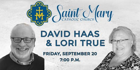 Concert and Retreat with David Haas and Lori True tickets
