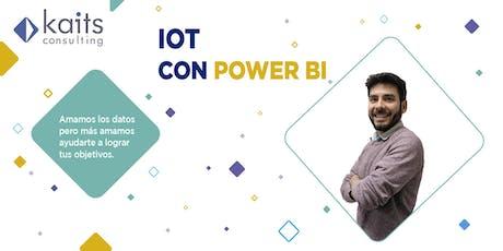 Webinar - IOT con Power BI a cargo de Renzo Parra tickets