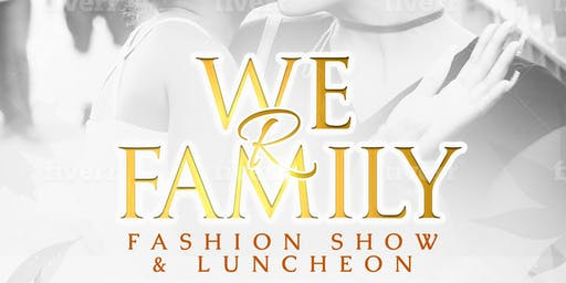 2019 TSSP We R Family Fashion Show & Luncheon