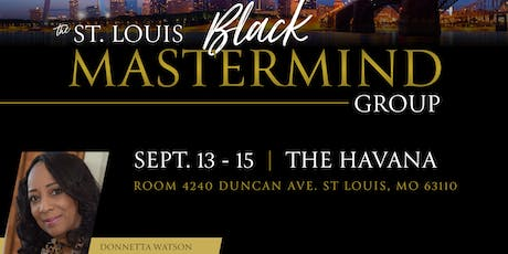 The St. Louis Black MasterMind Group tickets