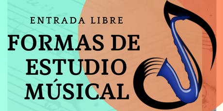 Conferencia : Formas de estudio musical tickets
