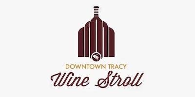 Downtown Tracy Wine Stroll