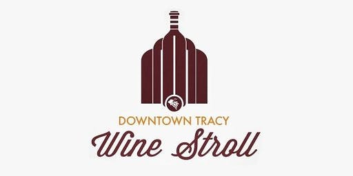 Downtown Tracy Wine Stroll