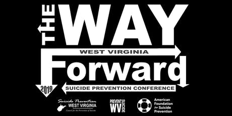 The WAY Forward - WV Suicide Prevention Conference tickets