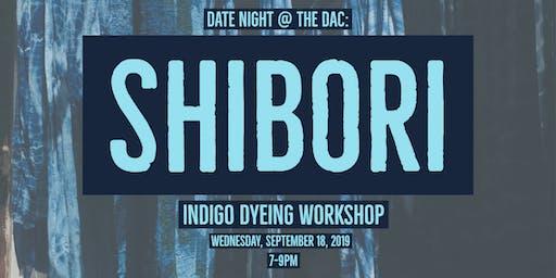 Date Night @ The DAC: Shibori Indigo Dyeing Workshop