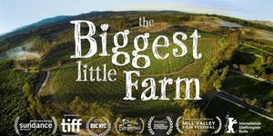 The Biggest Little Farm - Film Screening (@ The 2019 B...