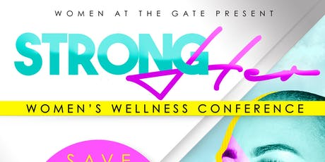 STRONGher Women's Wellness Conference tickets
