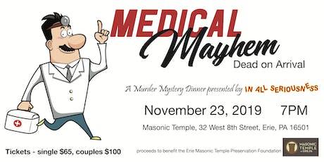 Medical Mayhem - A Murder Mystery Dinner tickets